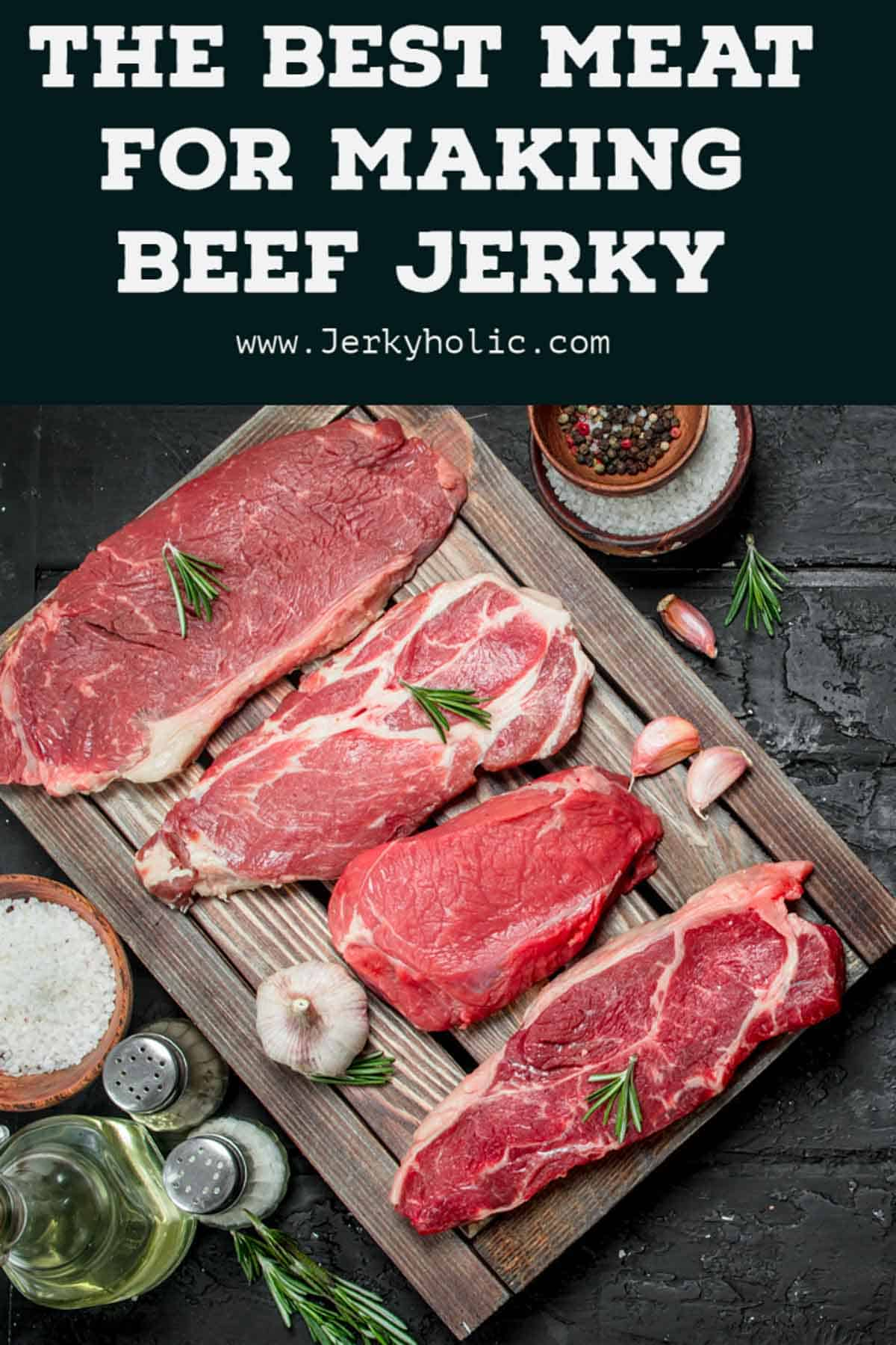 Best Meat for Beef Jerky