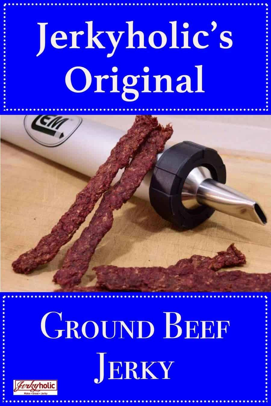 Jerkyholic\'s Original Ground Beef Jerky