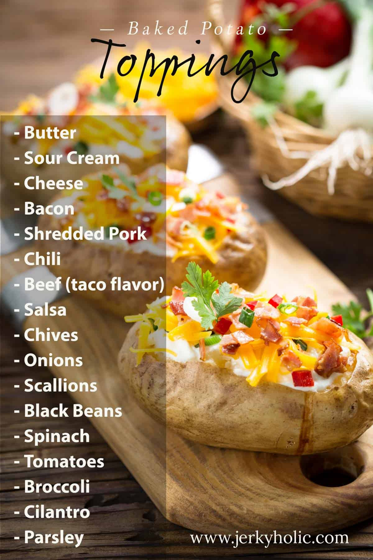 List of baked potato toppings with picture of potatoes in background