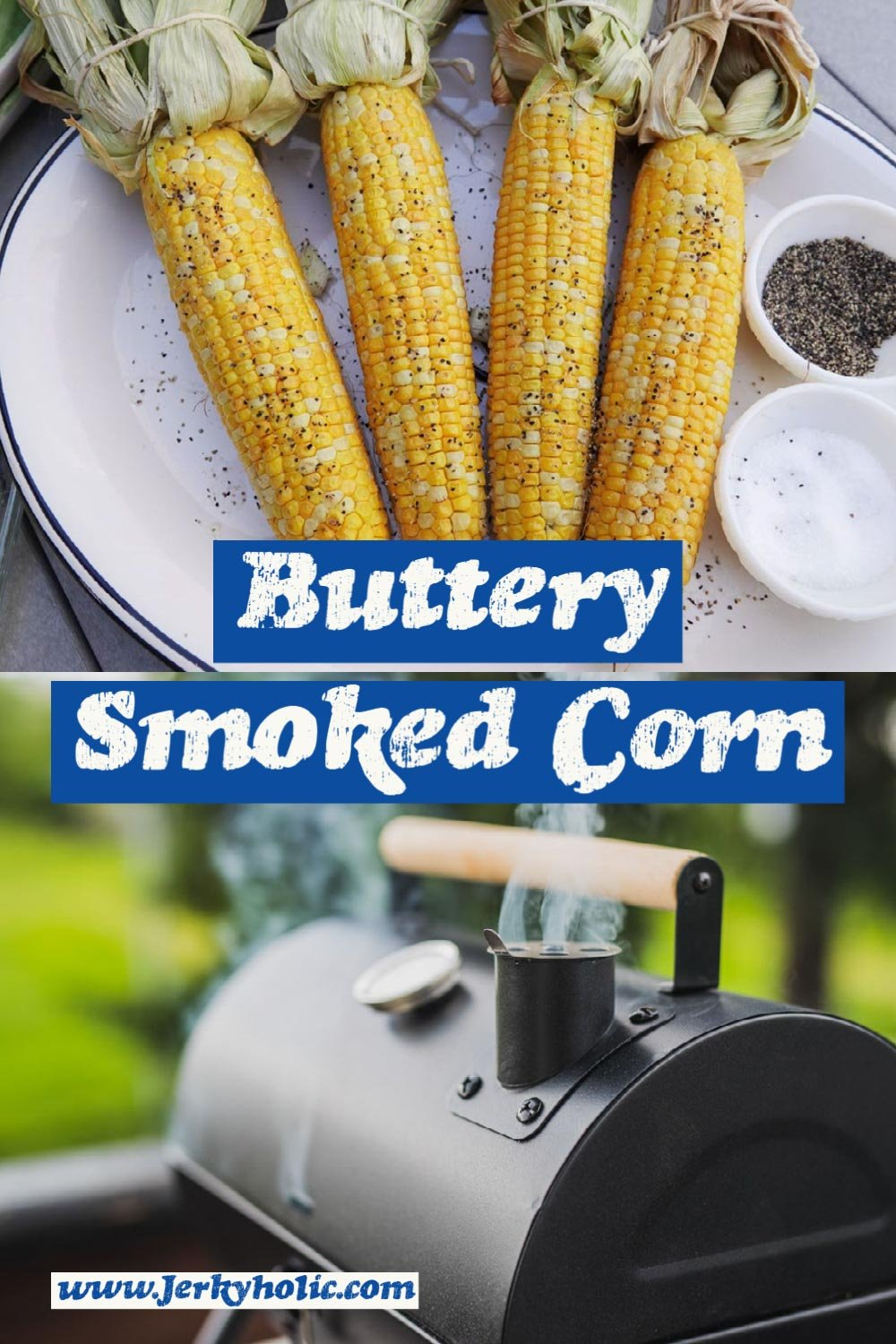 Buttery Smoked Corn on the Cob