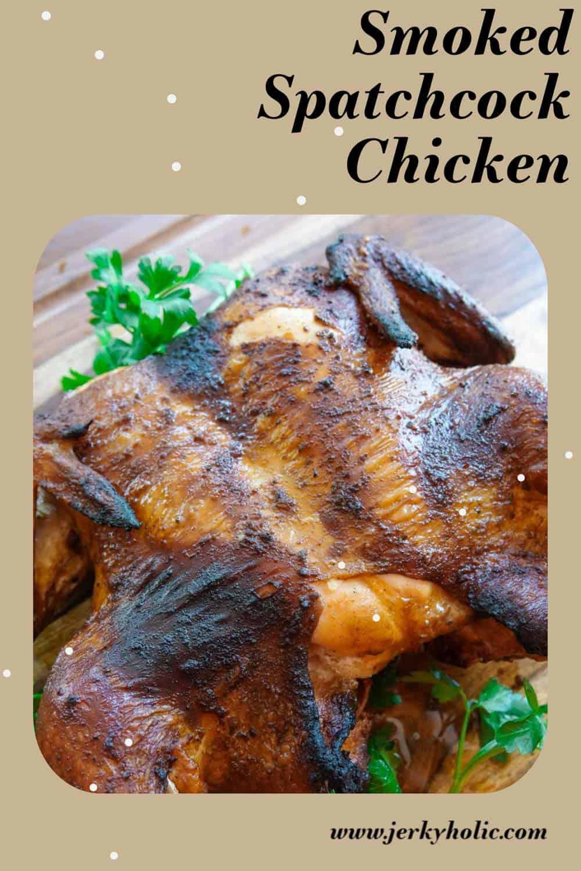 Smoked Spatchcock Chicken (Crispy Skin)