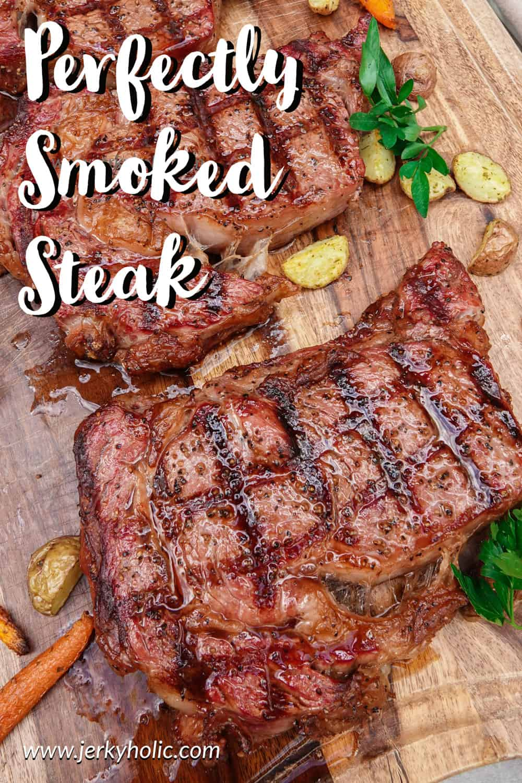 Perfectly Smoked Steak (Ribeye)